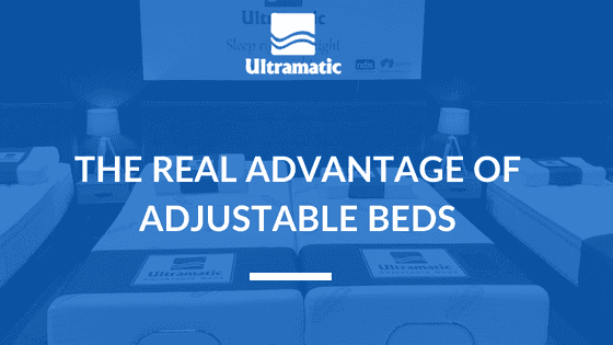 The Real Advantage of Adjustable Beds