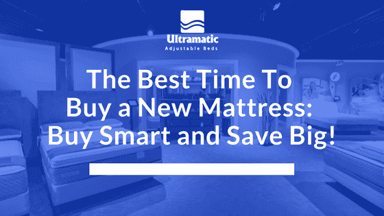 best time to buy a new mattress